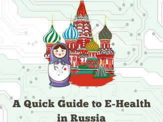 A Quick Guide to E-Health in Russia